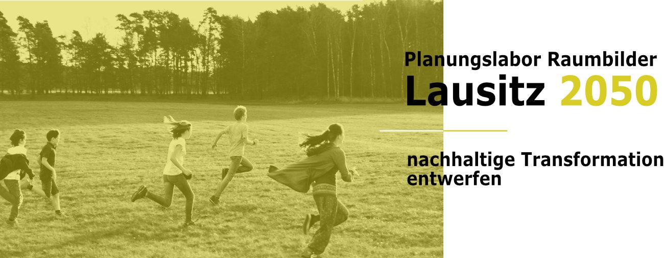 """Banner Planungslabor """"Raumbilder Lausitz 2050 - nachhaltige Transformation entwerfen"""""""